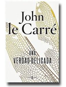 Una verdad delicada, de John le Carré