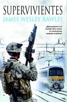 Supervivientes, de James Wesley Rawles