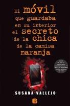 El móvil que guardaba en su interior el secreto de la chica de la camisa color naranja, de Susana Vallejo