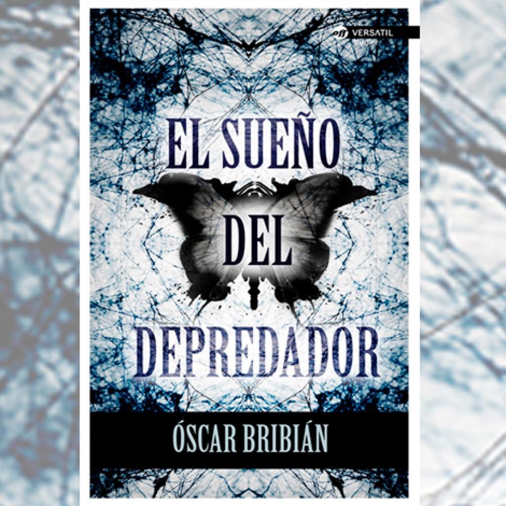 El sueño del depredador, de Óscar Bribián