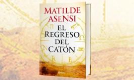 'El regreso del Catón' de Matilde Asensi llega el 1 de octubre