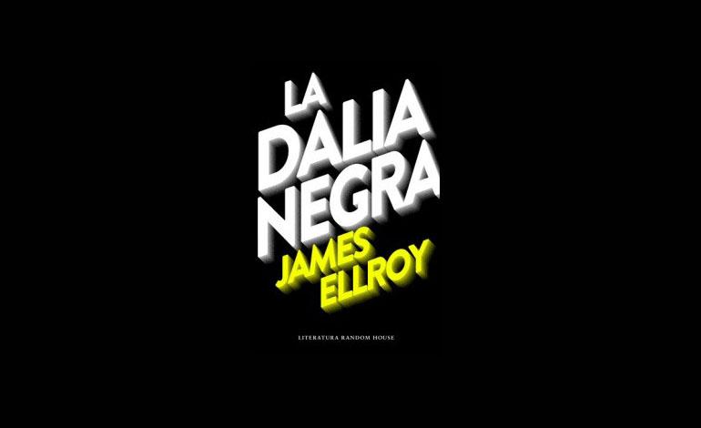 'La Dalia Negra', de James Ellroy, de nuevo en las estanterías en noviembre